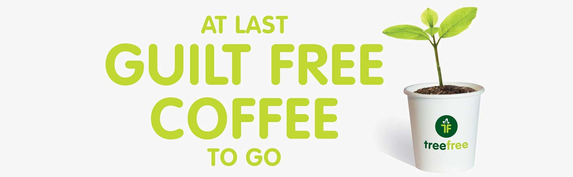 Tree Free Coffee Cups